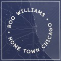 Boo Williams / Home Town Chicago