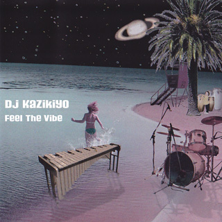 DJ Kazikiyo / Feel The Vibe