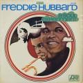 Freddie Hubbard / A Soul Experiment