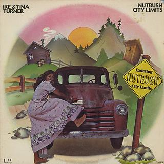 Ike And Tina Turner / Nutbush City Limits