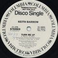 Keith Barrow / Turn Me Up c/w Instrumental