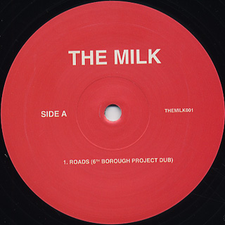 Milk / Roads (6th Borough Project Remixes) front