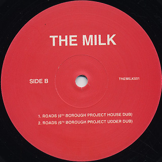 Milk / Roads (6th Borough Project Remixes) back