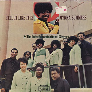 Myrna Summers And The Interdenominational Singers / Tell It Like It Is front