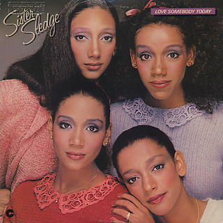 Sister Sledge / Love Somebody Today front