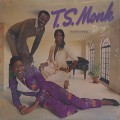 T.S. Monk / House Of Music