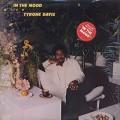 Tyrone Davis / In The Mood