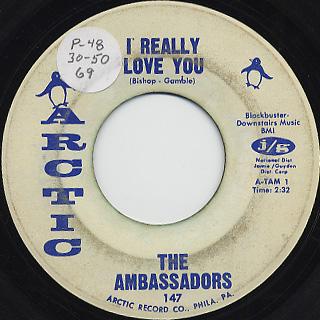 Ambassadors / I Really Love You c/w I Can't Believe You Love Me back
