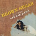 Brown Sugar featuring Clyde King / S.T.