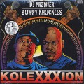 DJ Premier &#038; Bumpy Knuckles / /Kolexxxion