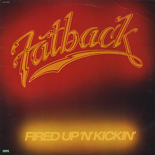 Fatback / Fired Up 'N' Kickin' front