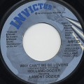 Holland-Dozier / Why Can't We Be Lovers c/w Don't Leave Me