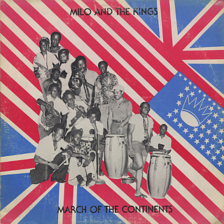 Milo and The Kings / March Of The Continents