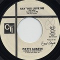 Patti Austin / Say You love Me