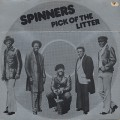 Spinners / Pick Of The Litter