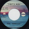 Syl Johnson / That's Way c/w Everybody Needs Love