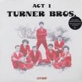 Turner Bros. / Act 1