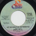 Barry White / Let The Music Play c/w (Instrumental)