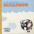 Bullfrog / S.T.