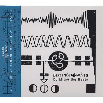 DJ Mitsu the Beats / Beat Installments