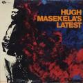 Hugh Masekela / Hugh Masekela's Latest