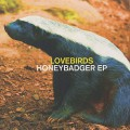 Lovebirds / Honeybadger EP