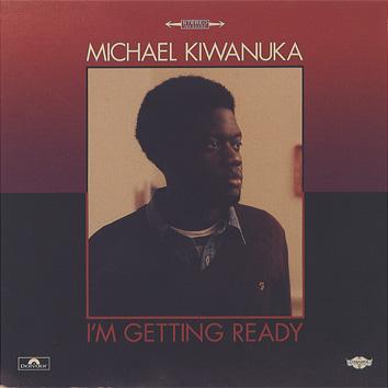 Michael Kiwanuka / I'm Getting Ready