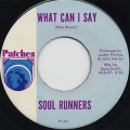 Soul Runners / Green Thumb c/w What Can I Say