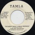 Thelma Houston / Saturday Night, Sunday Morning