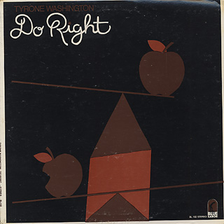 Tyrone Washington / Do Right