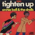 Archie Bell And The Drells / Tighten Up