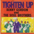 Benny Gordon And The Soul Brothers / Tighten Up