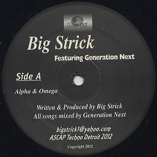 Big Strick Featuring Generation Next / Alpha & Omega