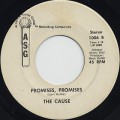 Cause / Promises, Promises c/w Hard Times (In The City)