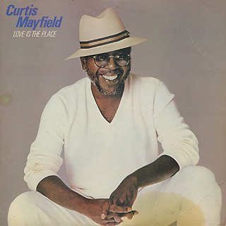Curtis Mayfield / Love Is The Place