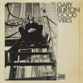 Gary Burton / Good Vibes