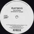 Idjut Boys / One For Kenny