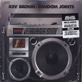 Kev Brown / Random Joints