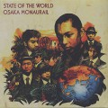Osaka Monaurail / State Of The World
