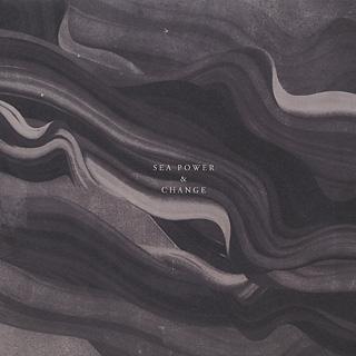 Sea Power And Change / Remix EP