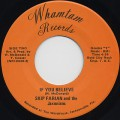 Skip Farian & The Jaxonians / If You Believe
