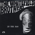 Whitefield Brothers / In The Raw