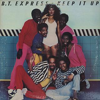 B.T.Express / Keep It Up