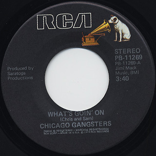 Chicago Gangster / What's Goin' On c/w Windy City Boogie