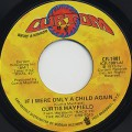 Curtis Mayfield / If I Were Only A Child Again c/w Think(Instrumental)