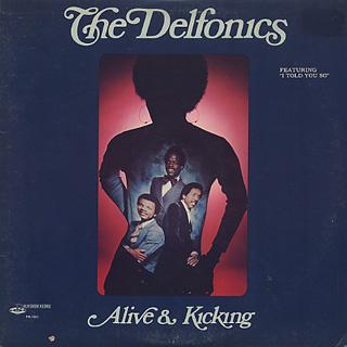 Delfonics / Alive and Kicking