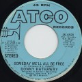 Donny Hathaway / Someday We'll all Be Free