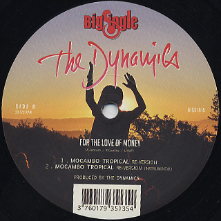 Dynamics / For The Love Of Money back
