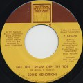 Eddie Kendricks / Get The Cream Off The Top