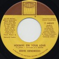 Eddie Kendricks / Hooked On Your Love